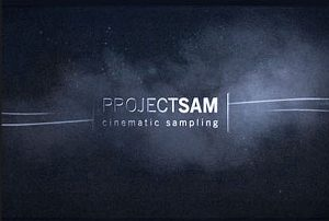 Project Sam Cinematic libraries