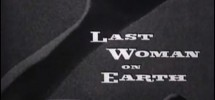 The last woman on earth - free music